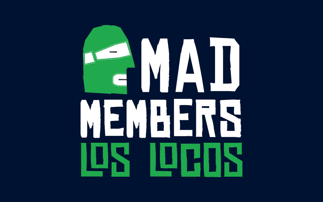Level up your game; become a Mad Member!